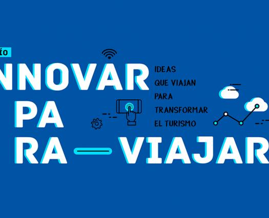 """Comenzamos a """"Innovar para viajar"""" con el desafío de ideas para potenciar el turismo"""