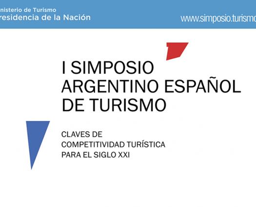 Primer Simposio Argentino Español de Turismo: tecnología y conocimiento, pilares en la construcción del turismo